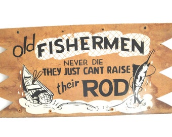 Vintage Risque Fishing Fisherman Wooden Plaque Cabin Man Cave