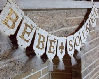 Bebe Soiree Banner, French Baby Shower Banner, Embossed Banner with Tulle in Ivory and Antique Gold