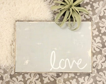 Grey simple love rustic wood sign