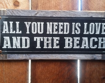 """Recycled wood framed """"All you need is Love and the Beach"""" street sign"""
