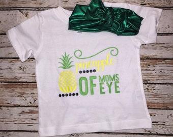 Pineapple of moms eye