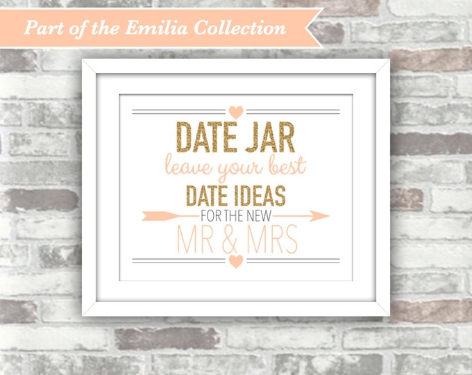 INSTANT DOWNLOAD - EMILIA Collection - Date Jar Printable Wedding Sign - 8x10 Digital Print File - Gold Glitter Blush Peach Pink - Mr Mrs