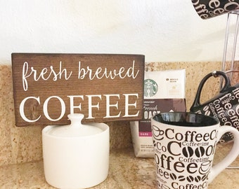 Fresh Brewed coffee wood sign - Coffee wood sign - Coffee inspired sign decor - Kitchen Sign - Coffee Theme - Rustic Sign