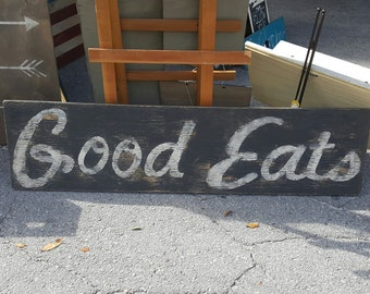 Distressed and vintage look Good Eats sign/kitchen/dining room wall decor
