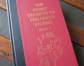 Vintage The Family Treasury of Children's Stories illustrated Mother Goose nursery rhymes fairy tales
