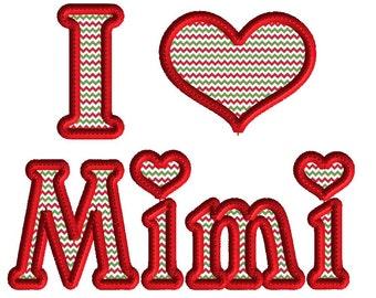 Embroidery design, I love Mimi applique, machine embroidery design, 2 size design, grandma, nana