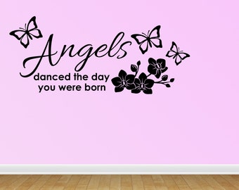 Wall Decal Quote Angels Danced The Day You Were Born Inspirational Removable Home Sticker Decor (JR896)