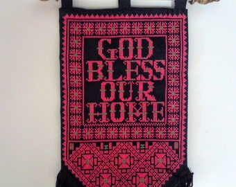 God bless our home Palestinian embroidery