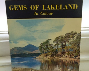 Gems of Lakeland - A guide to the English Lake District