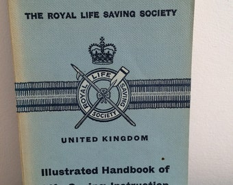 Illustrated Handbook of Life Saving Instruction