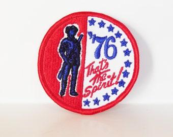 76 That's The Spirit 1976 Bicentennial Patch
