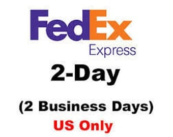 Upgrade to FedEx 2day Express Shipping