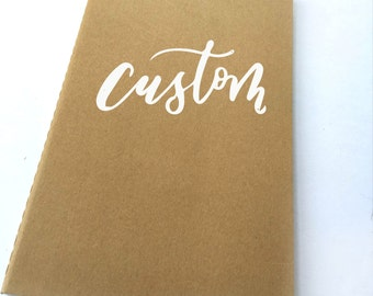Custom Handlettered Blank Notebook