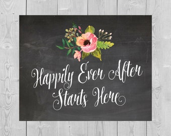 Printable Happily Ever After Starts Here Sign - 5x7 8x10 Chalkboard Ceremony Reception Entrance Table Floral Flowers Pink Watercolor Wedding