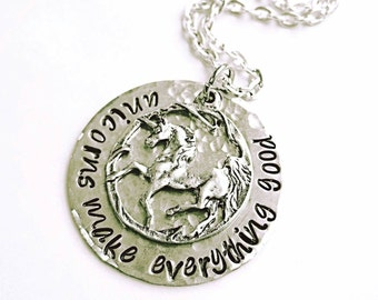 UNICORN NECKLACE - hand stamped unicorn necklace, Unicorns Make Everything Good.