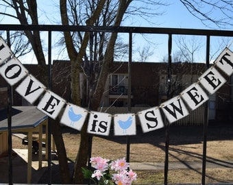 Banner Bridal Shower LOVE IS SWEET  Banners Wedding banner Engagement banner Photo prop