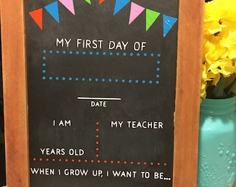 First Day Chalkboard - Reusable Chalkboard for School, Photo Prop