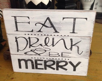 Eat, Drink, & be Merry pallet wood sign