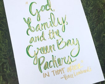 God, Family and the Green Bay Packers, Packers Quotes, Lombardi Quotes, Packers Caligraphy Art, Football Art, Football Quotes