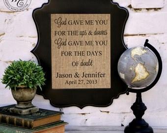 God Gave Me You,  Personalized Wedding Gift Wall Art   Blake Shelton Song   Song Lyrics   Love Song Burlap Print