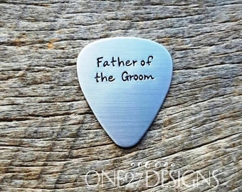 Father of the Groom Guitar Pick Hand Stamped with  Personalized Gift for Him Father's Day
