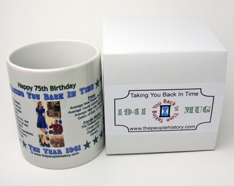 Pre-Made 1941 Birthday Message Mug - Happy 75th Birthday