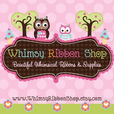 Whimsy Ribbon Shop