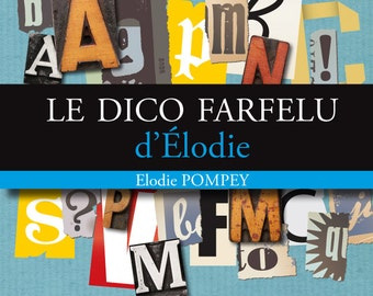 The wacky dictionary of Elodie