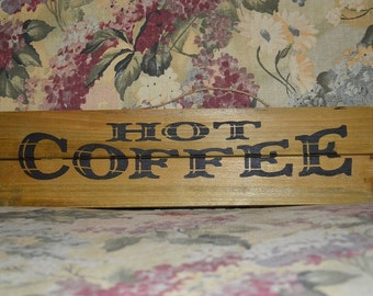 Hot Coffee Vintage Style Wood Sign