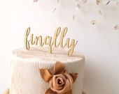Finally wedding cake topper, wooden cake topper, simple rustic wood cake decor, Your Choice Of Wood