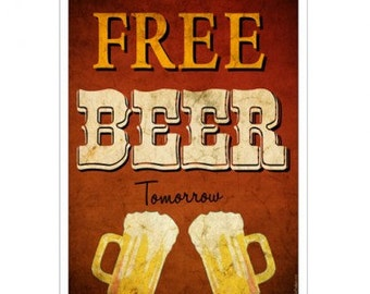 Free Beer Tomorrow Metal Bar Sign