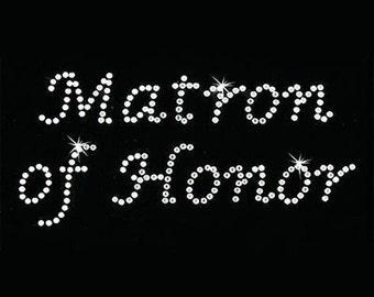 Rhinestone Transfer - Hot Fix Motif - Matron of Honor - Lucinda