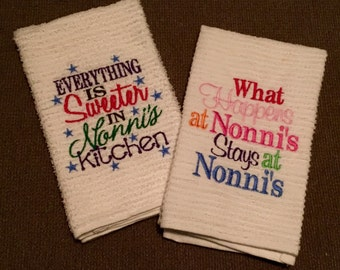 Everything is sweeter in Nonni's kitchen OR what happens at Nonni's stays at Nonni's kitchen towel