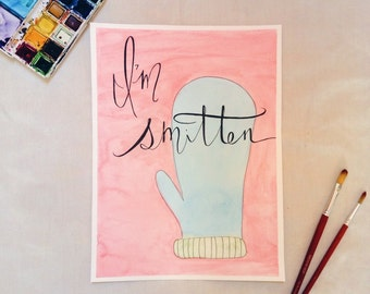 I'm Smitten - Valentine's Day Watercolor Print