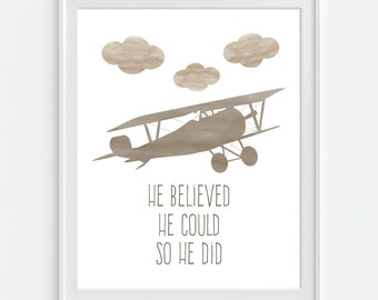 He Believed He Could So He Did Art Print, Nursery Art Print, Airplane Print, Baby Shower Gift, Baby Wall Art, Boys Room Decor, Airplane Art