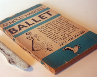 Complete Guide to Ballet 1940s Book Vintage dance Pelican Blue Paperback collectible
