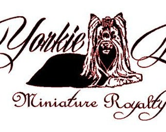 Yorkie Life Miniature Royalty  Vinyl Decal