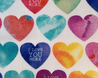 One Half Yard of Fabric Material - I Love You More