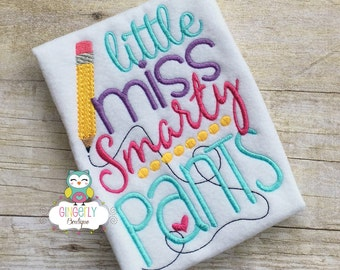 Little Miss Smarty Pants Shirt, Girl Back to School Shirt, First Day of School Shirt, Miss Smarty Pants Shirt, Little Miss School Shirt