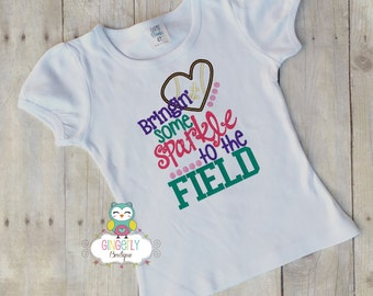 Bringing some Sparkle to the Field Shirt or Bodysuit, Girl Football Shirt, Girl Football Fan, Bringing some sparkle to the field, football