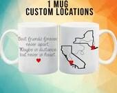 Long Distance Best Friend Mug - Best friend long distance - Custom locations!