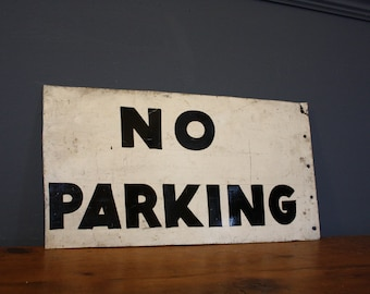 Vintage Hand Painted Tin No Parking Sign