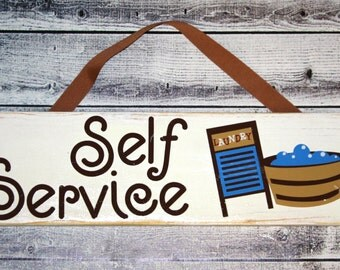 Laundry Room Decor, Laundry sign, Self Service laundry, funny sign, reclaimed pallet wood sign for laundry, Laundry decor