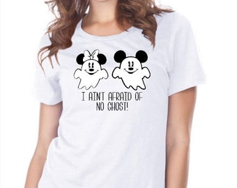 I Ain't Afraid Of No Ghost! - Glow In The Dark - Halloween - Disney - Inspired - 15 Different Shirt Styles To Choose From