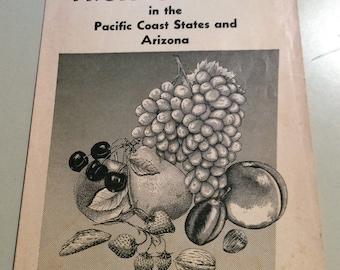 The Home Fruit Garden,Fruit Garden,Arizona plants, Growing Fruit,Gardening