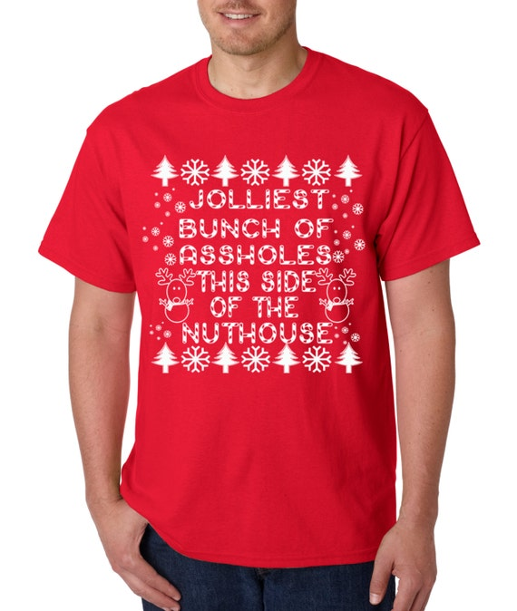 Christmas Vacation Quotes Jolliest Bunch Of: Unisex T-Shirt Jolliest Bunch Of Assholes By
