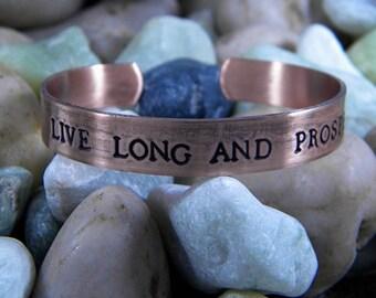 Live Long And Prosper - Antiqued Copper Hand stamped bracelet
