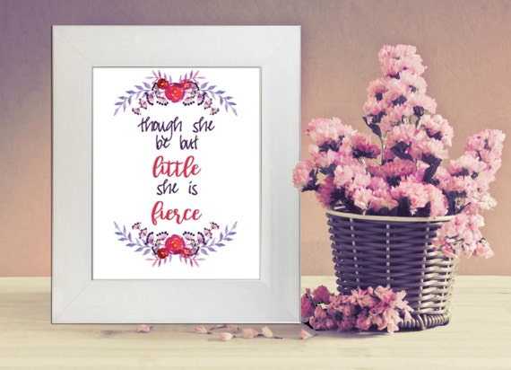 Shakespeare Quotes She May Be Small: Items Similar To PRINTABLE WALL ART, Though She May Be