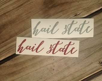Mississippi State Inspired Hail State Vinyl Decal
