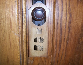 Out of the Office Wooden Door Hanger Sign
